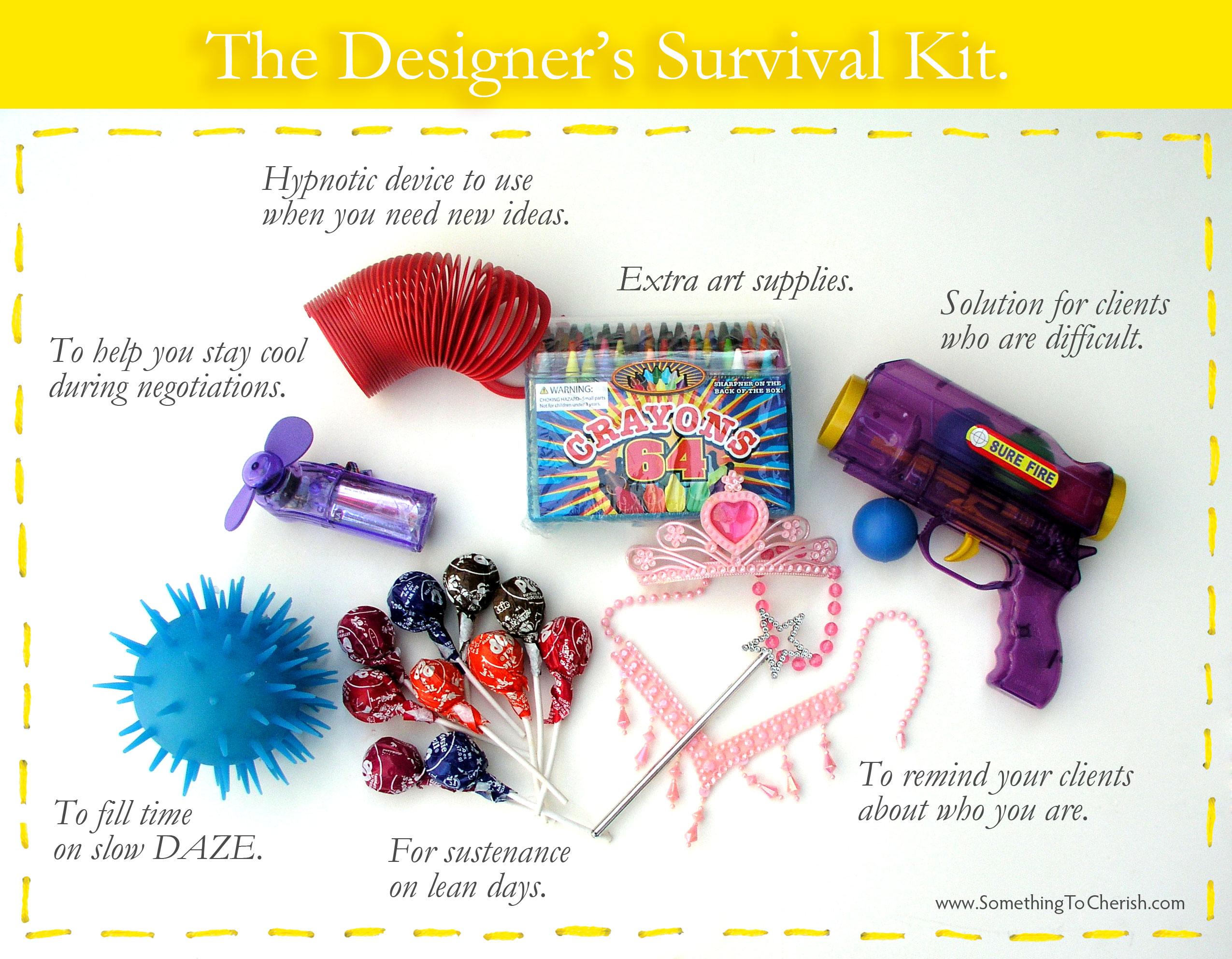The Designer's Survival Kit.