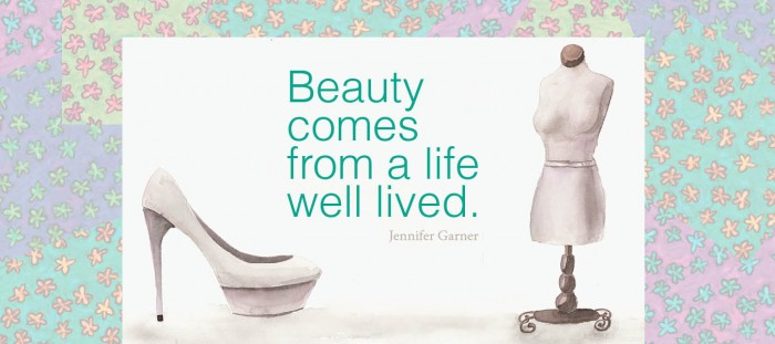 beauty comes from a life well lived
